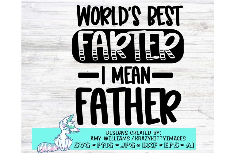 funny fathers day svg, worlds best farter svg, father svg