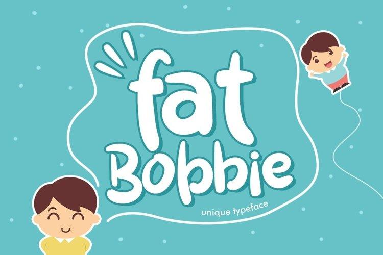 Web Font Fat Bobbie example image 1