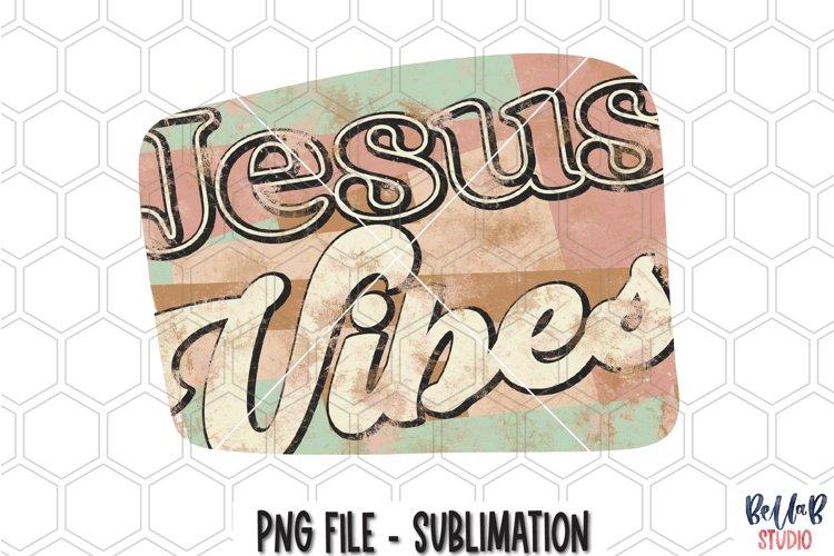 Jesus Vibes Sublimation Design, Retro Christian