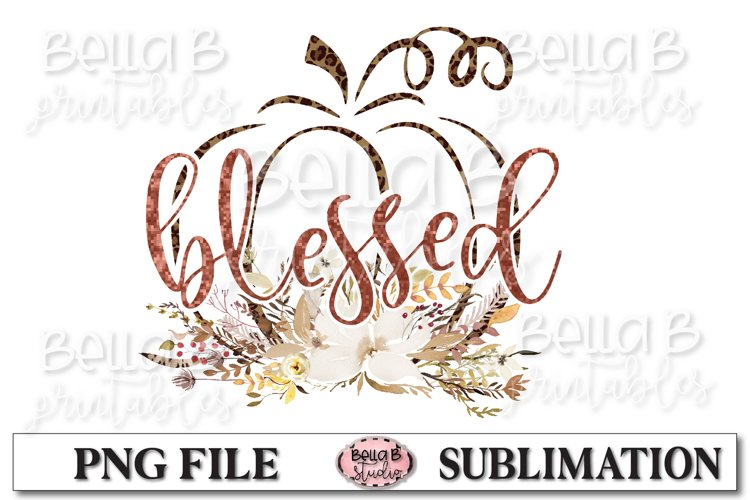 Fall Sublimation Design, Blessed Pumpkin Sublimation example image 1