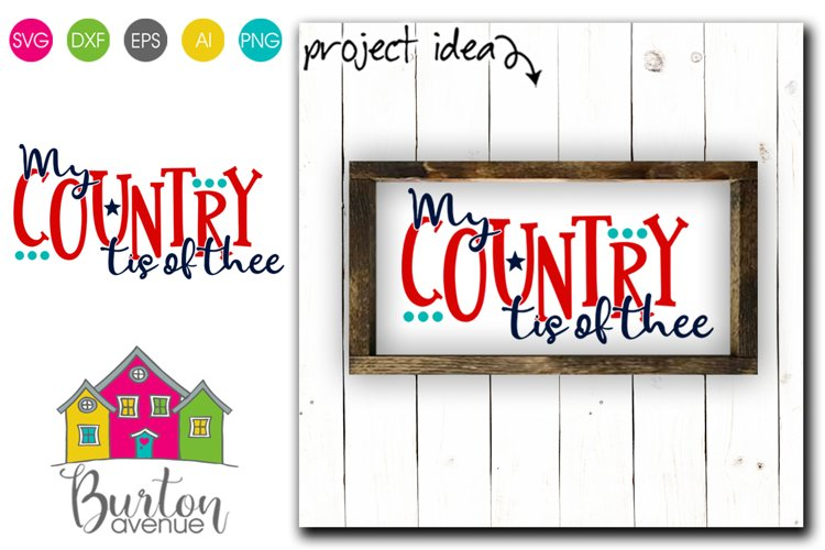 My Country tis of Thee SVG File example image 1
