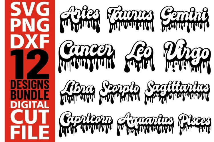 12x Zodiac Sign Bundle svg, Dripping words, Zodiac sign