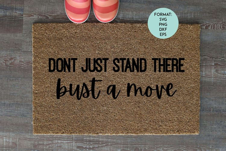 Doormat / Bust A Move / Funny SVG File example image 1