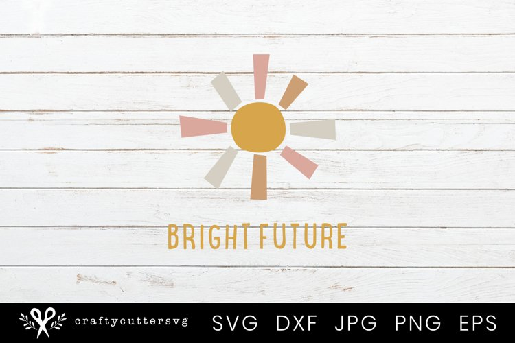 Bright Future Svg Cut File, Sun Clipart Dxf Eps Png Files example image 1