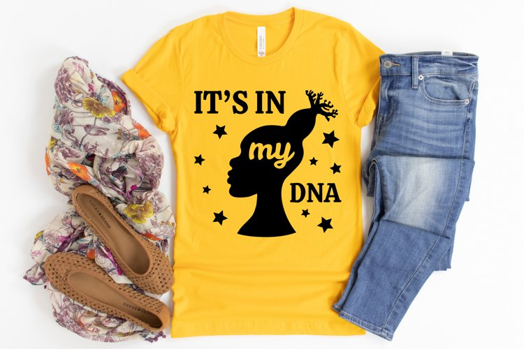 It's In My DNA SVG, Afro Lady SVG files for Cricut example image 1