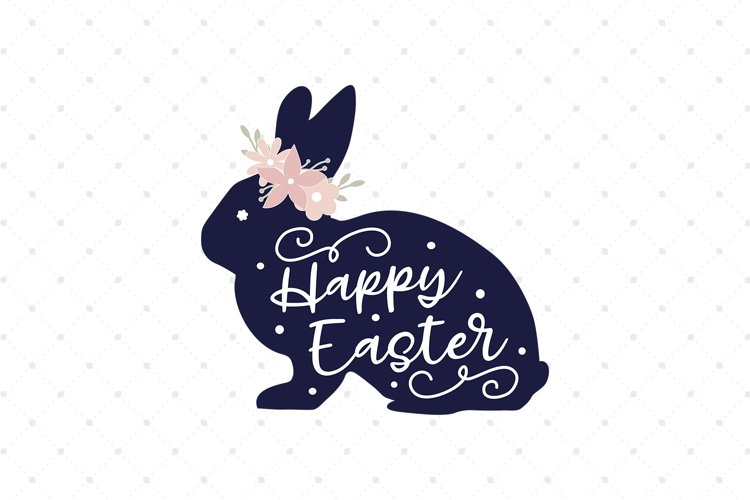 Happy Easter Bunny SVG Cut files