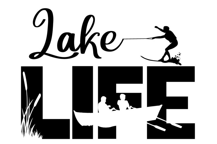 Lake Life SVG Cutting File for the Cricut example image 1