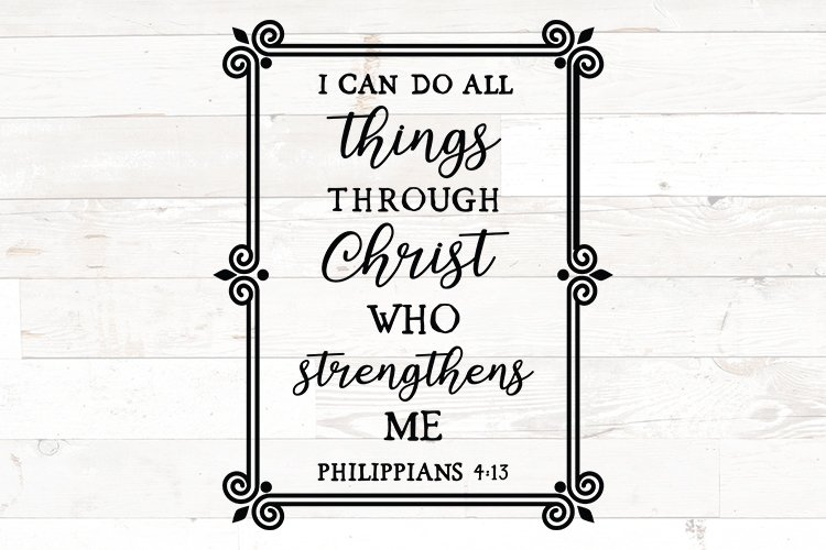 I can do all things through Christ Strengthen me bible verse