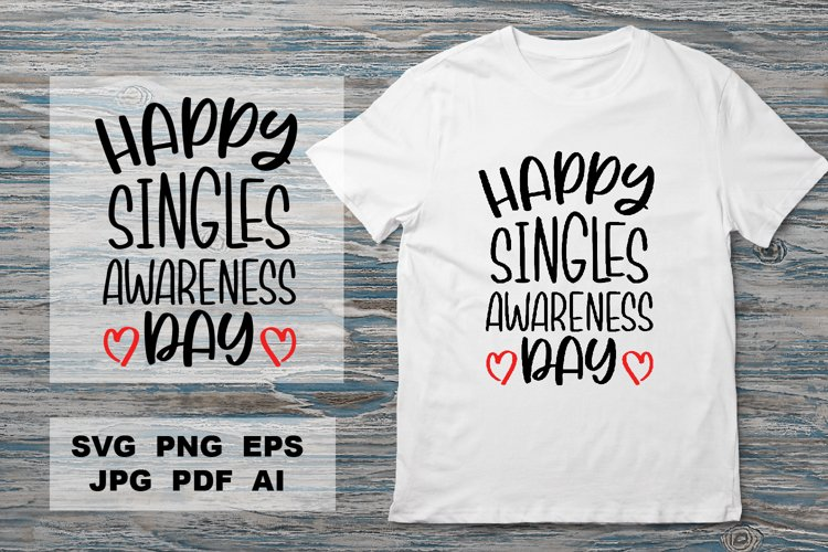 Singles awareness day Sassy Valentines quote. Valentines SVG example image 1