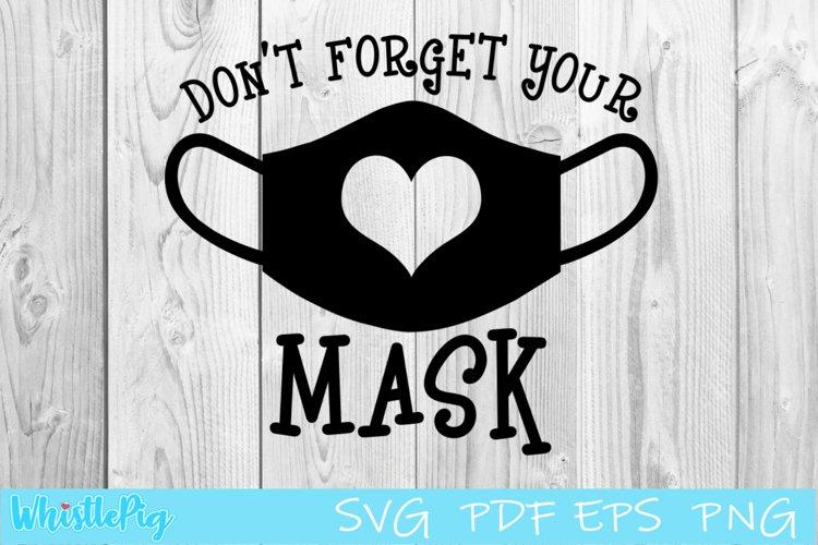 Download Don T Forget Your Mask Svg Face Mask Svg Face Mask Pattern 818795 Cut Files Design Bundles