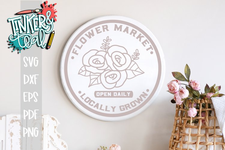 Round Farmhouse Flower Market SVG / Cut file example image 1