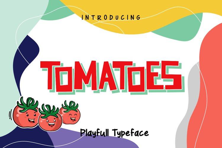 Tomatoes Playfull Typeface example image 1