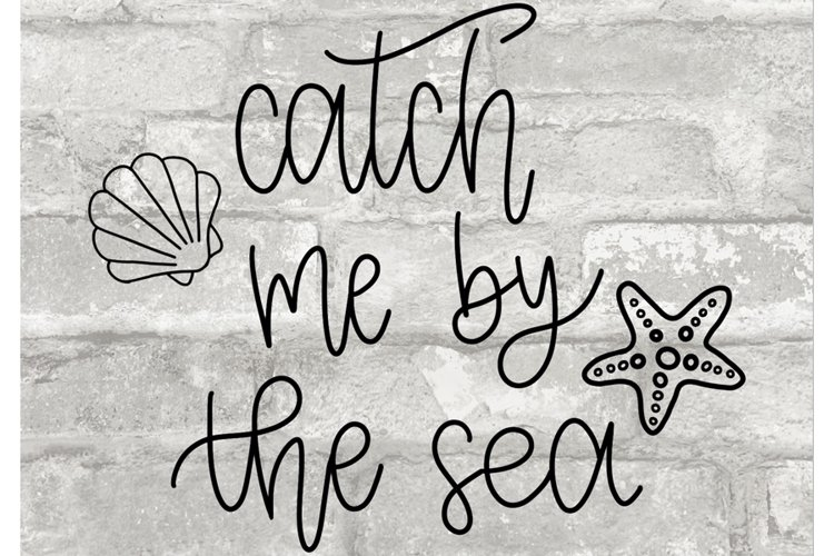 Catch Me By the Sea SVG//cut file//SVG//PNG//Hand Drawn example image 1