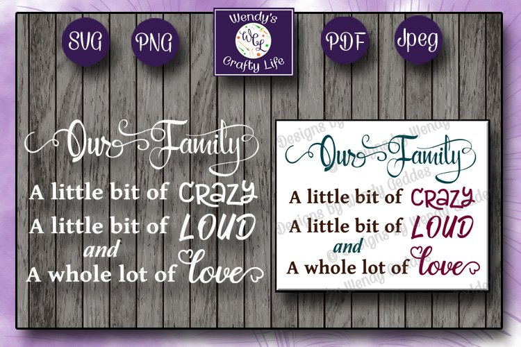 Our Family wall quote or sign - SVG - PNG - PDF - Jpeg example image 1