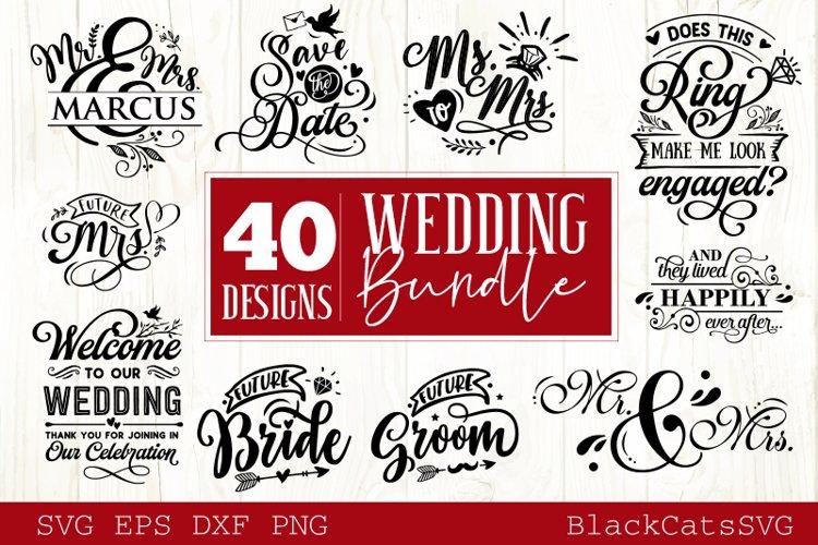 Wedding SVG bundle 40 designs vol 1