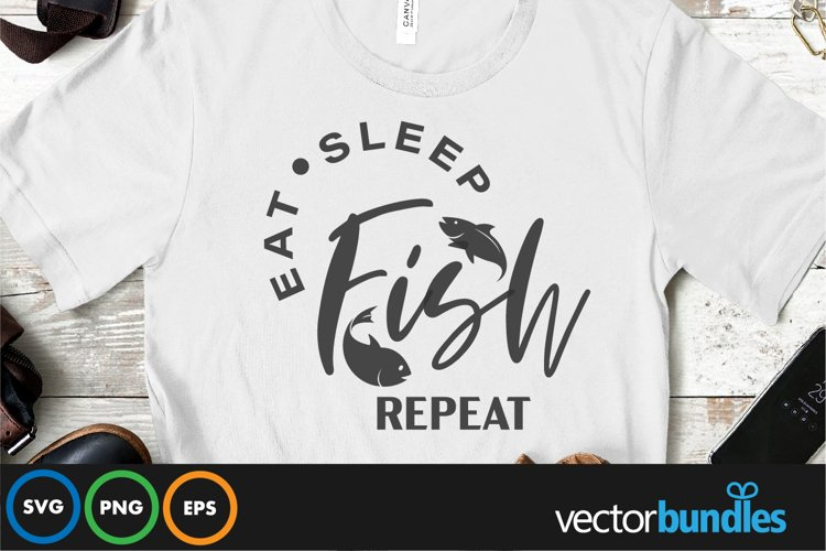 Eat sleep fish repeat quote svg example image 1