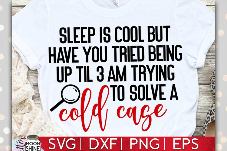 Sleep Is Cool Cold Case SVG DXF PNG EPS