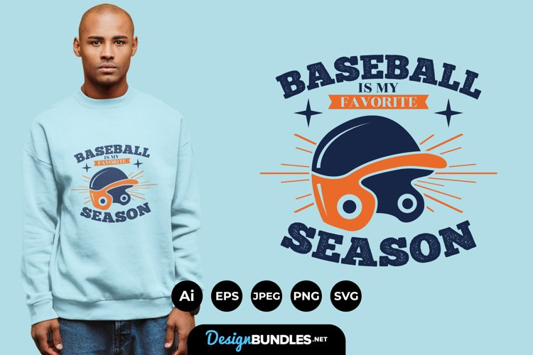 Baseball is My Favourite Season for T-Shirt Design example image 1