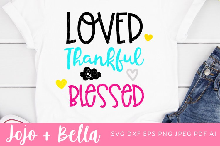 Love Svg   Loved and Blessed Svg   Valentine's Day Svg example image 1