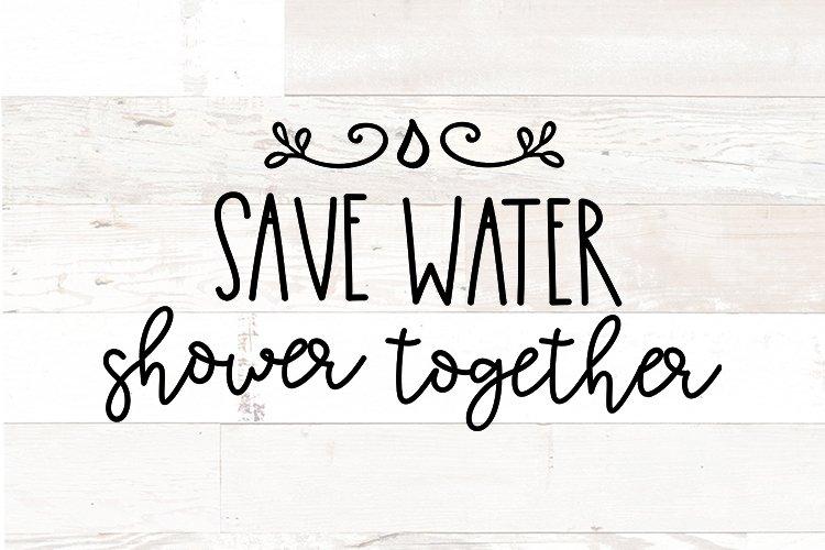 Bathroom Sign svg funny Save Water Shower Together