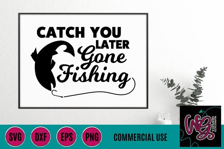 Download Gone Fishing Svg Dxf Png Eps Comm 274797 Svgs Design Bundles
