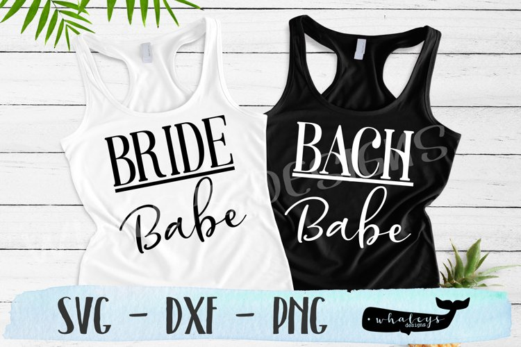 Bride Babe, Bach Babe Bachelorette SVG Cut File example image 1