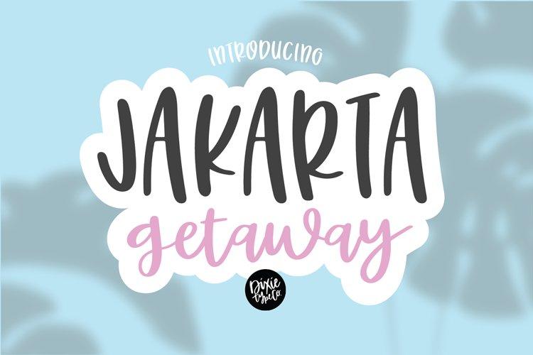 JAKARTA GETAWAY a Cute Handwritten Font example image 1