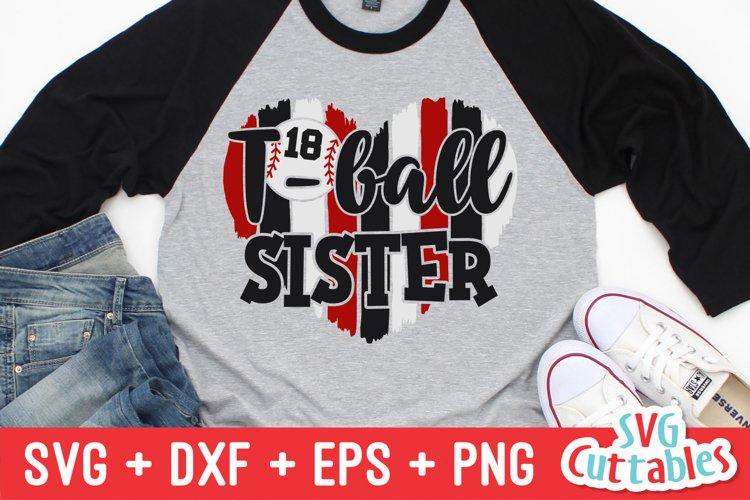 T-Ball SVG | T-Ball Sister | Shirt Design