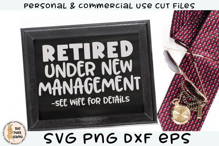 Retired Under New Management See Wife SVG