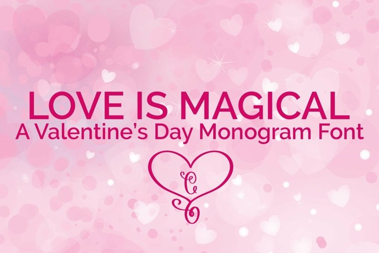 Web Font Love is Magical - A Valentine's Day Monogram Font example image 1