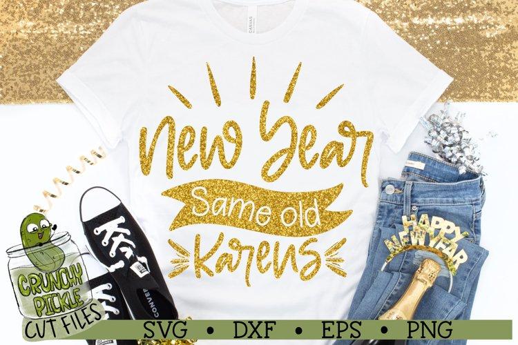 New Year Same Old Karens SVG Cut File