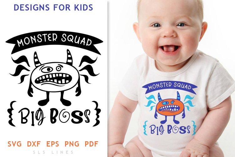 Monster Squad Kids SVG - Big Boss for Babies PNG