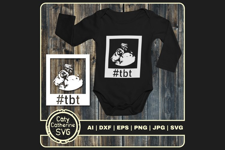 Hashtag Throwback To #tbt Baby Scan SVG Cut File example image 1
