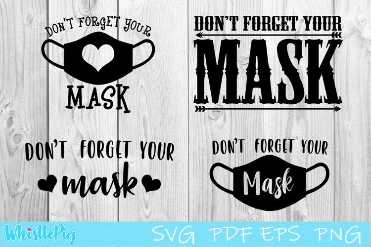 Download Don T Forget Your Mask Svg Face Mask Svg Mini Bundle 818803 Cut Files Design Bundles