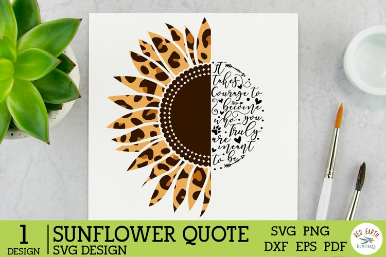 Sunflower quote saying SVG,Leopard Sunflower rustic farm SVG