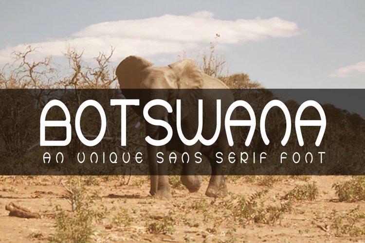 BOTSWANA An Unique Sans Serif Font example image 1
