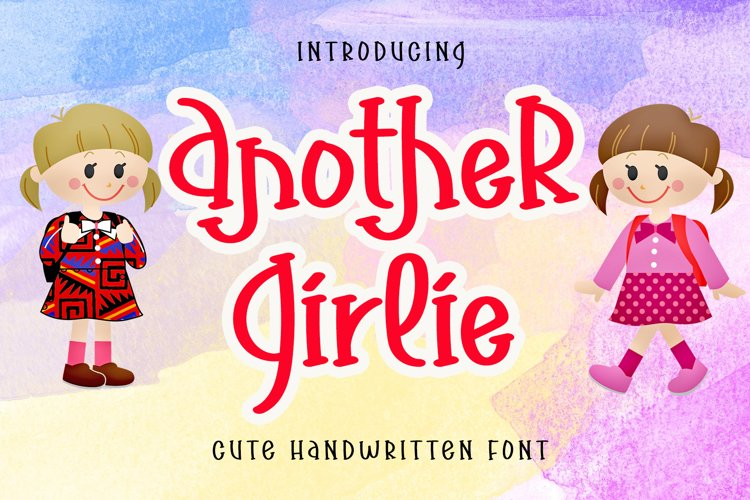Another Girlie - Cute Handwritten Font example image 1