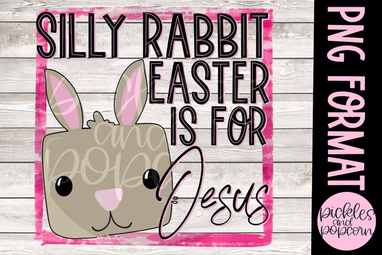 Silly Rabbit Easter Is For Jesus - Pink example image 1