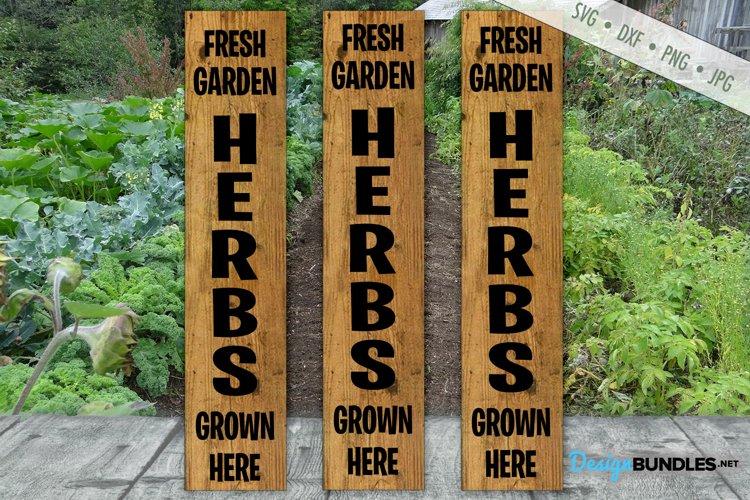 Fresh Garden Herbs SVG | Vertical Porch Sign SVG | Garden example image 1