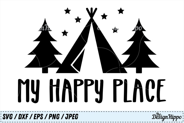 My Happy Place SVG, Camp PNG, Camping DXF, Sign SVG Cut File example image 1