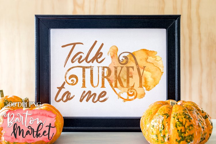 Talk Turkey To Me for Sublimation