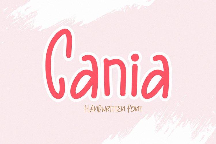 Cania - a Cute Handwritten Font