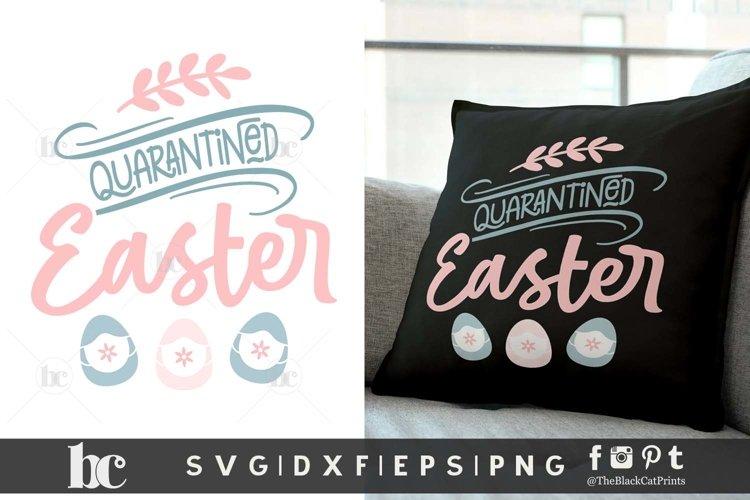 Easter SVG | Quarantined Easter SVG | Easter Eggs SVG PNG