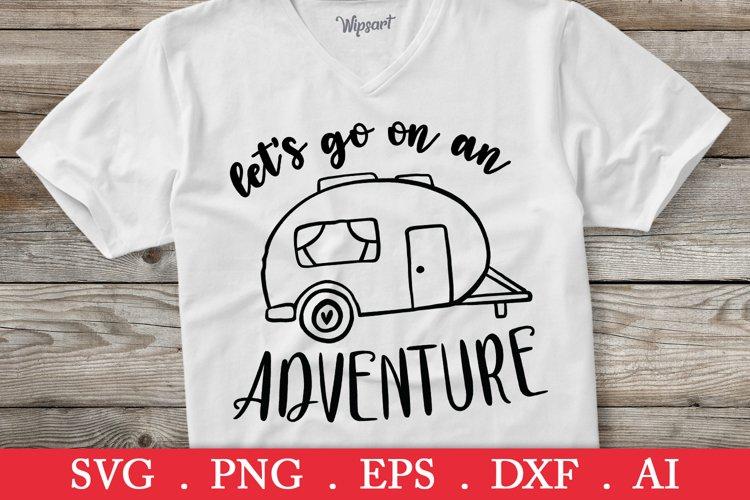 Lets go on an adventure svg, happy camper svg, camping svg