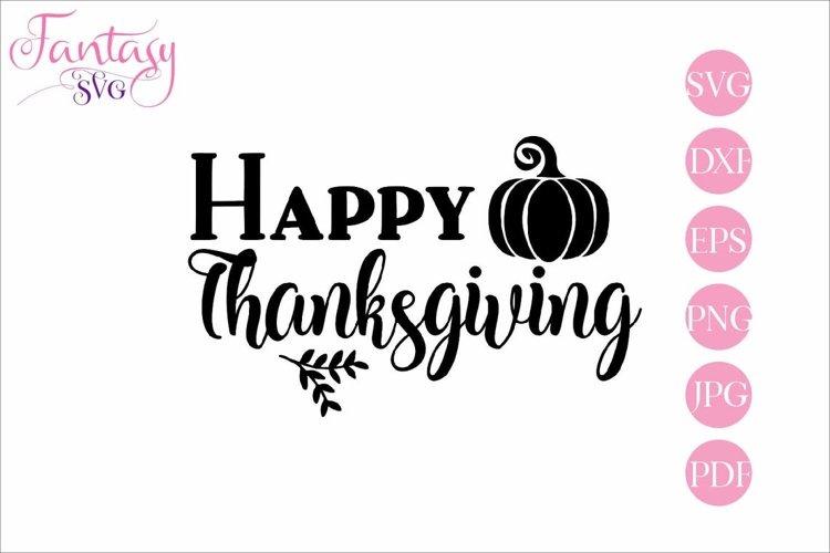 Happy Thanksgiving - SVG Cut Files