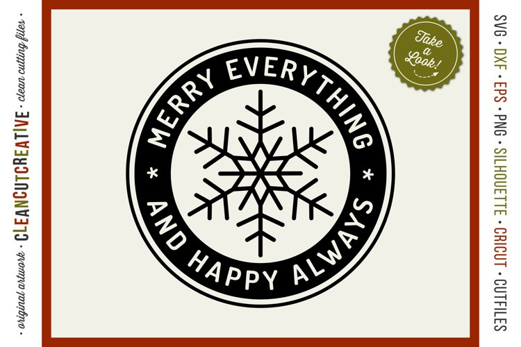 Merry Everything and Happy Always - round SVG christmas file