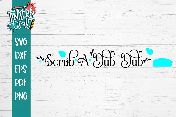Scrub A Dub Dub Bathroom SVG