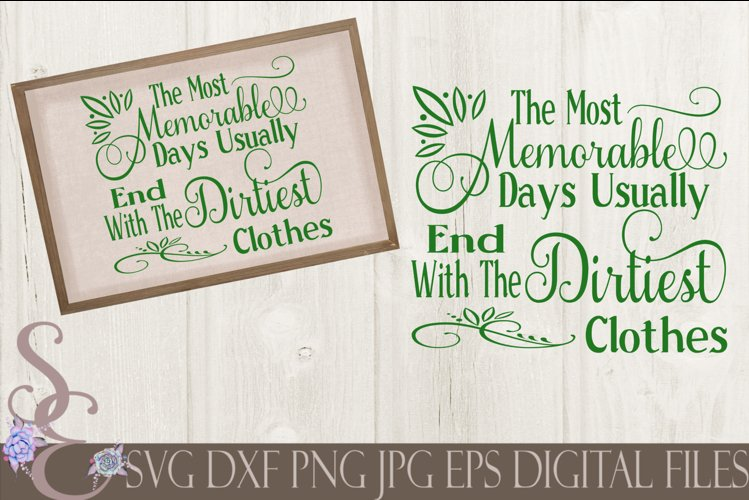 The Most Memorable Days The Dirtiest Clothes example image 1