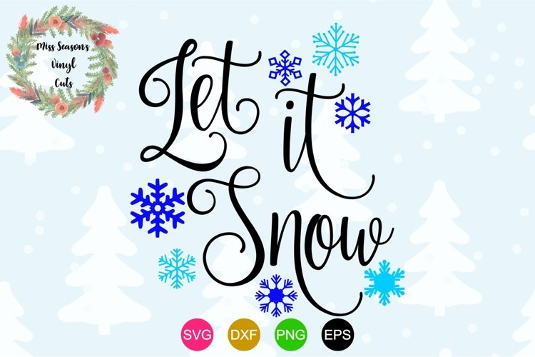 Let it Snow SVG - Christmas example image 1