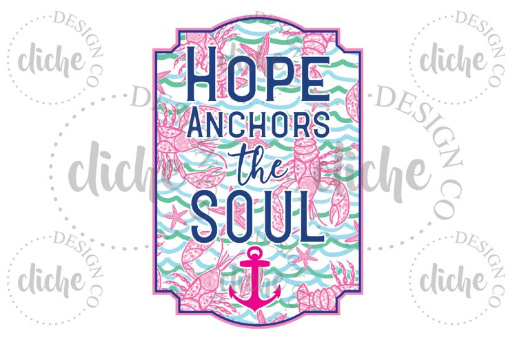 Hope Anchors The Soul Sublimation Design